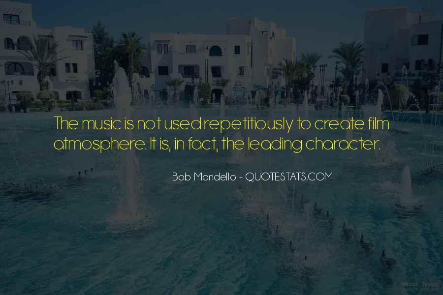 Bob Mondello Quotes #557265