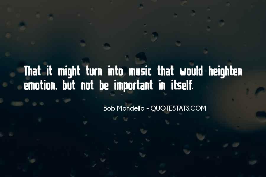 Bob Mondello Quotes #976984