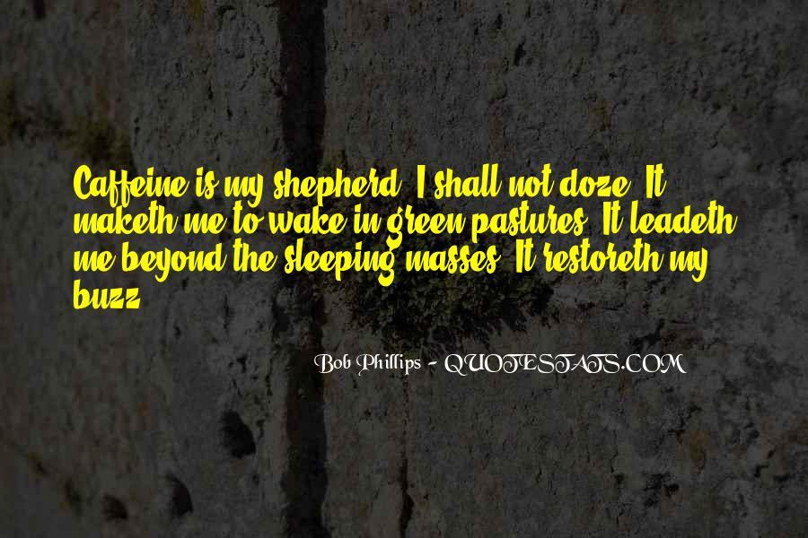 Bob Phillips Quotes #1380174