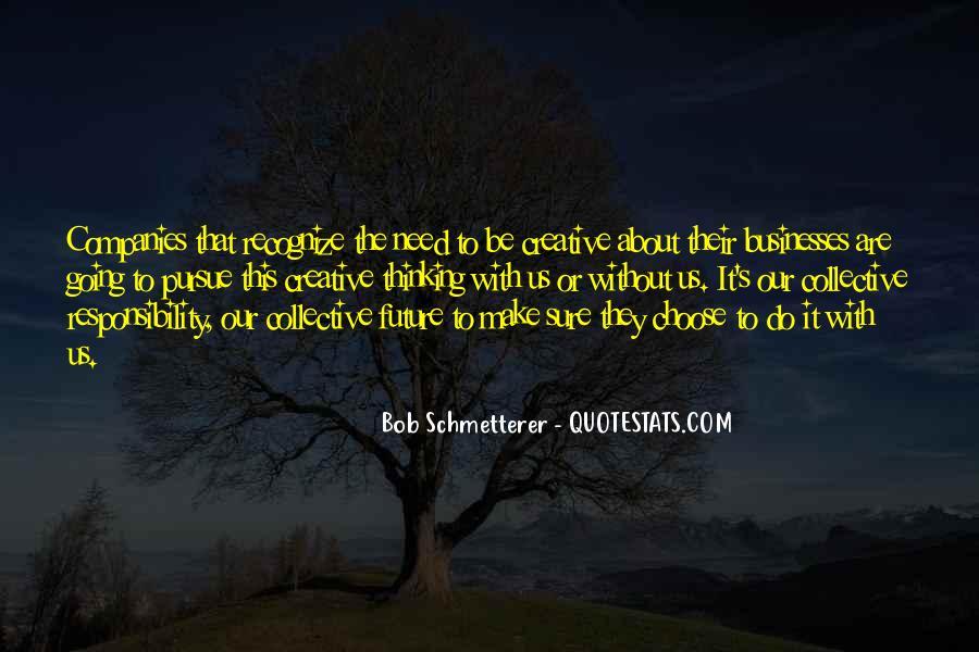 Bob Schmetterer Quotes #867771