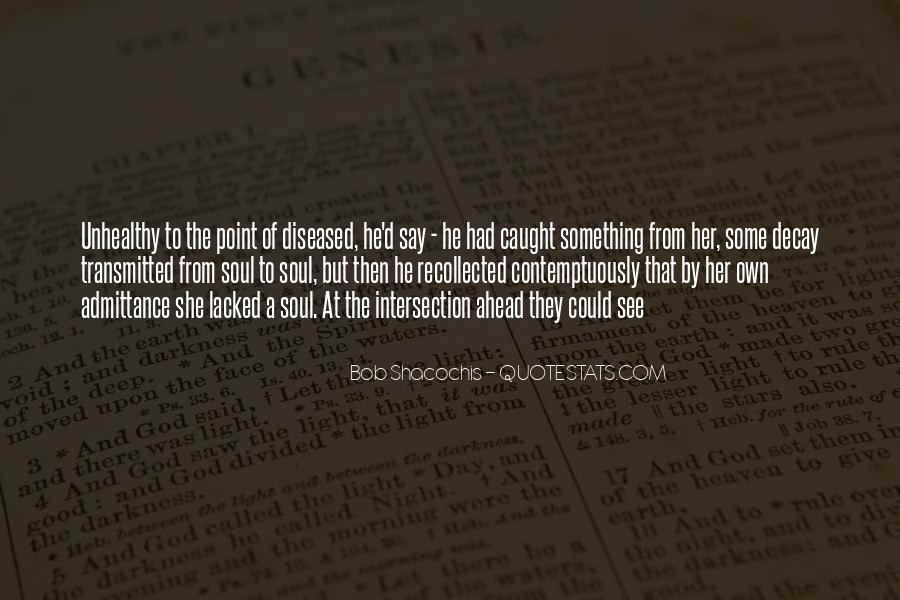 Bob Shacochis Quotes #95569