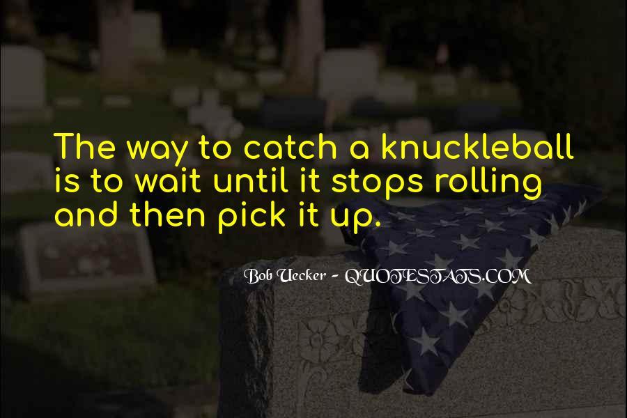 Bob Uecker Quotes #1165508