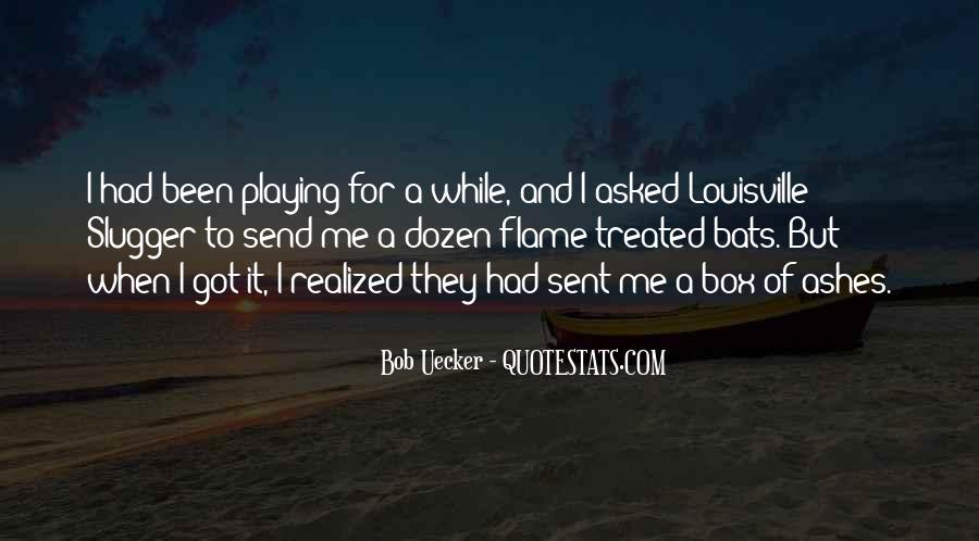 Bob Uecker Quotes #1384289