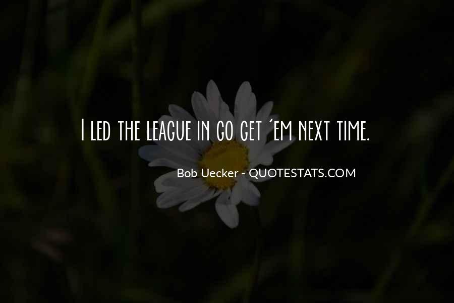Bob Uecker Quotes #1592105