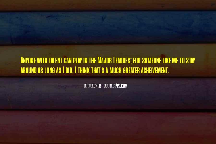 Bob Uecker Quotes #1654804