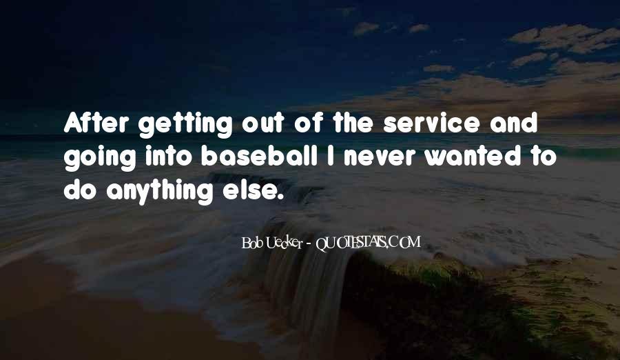 Bob Uecker Quotes #1684771