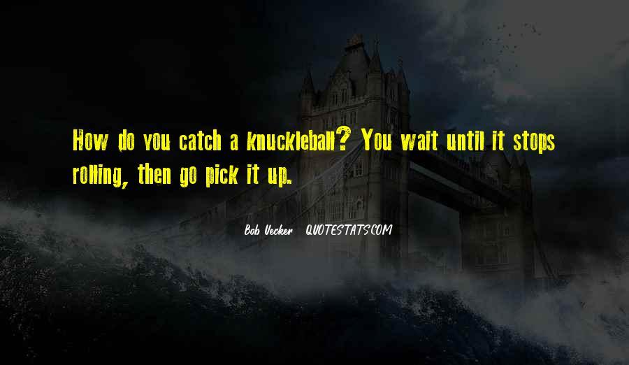 Bob Uecker Quotes #1705672