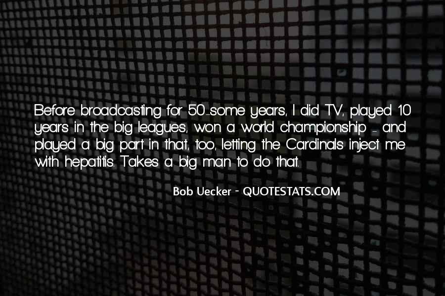 Bob Uecker Quotes #1718905