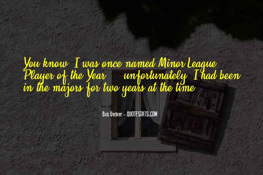 Bob Uecker Quotes #664384