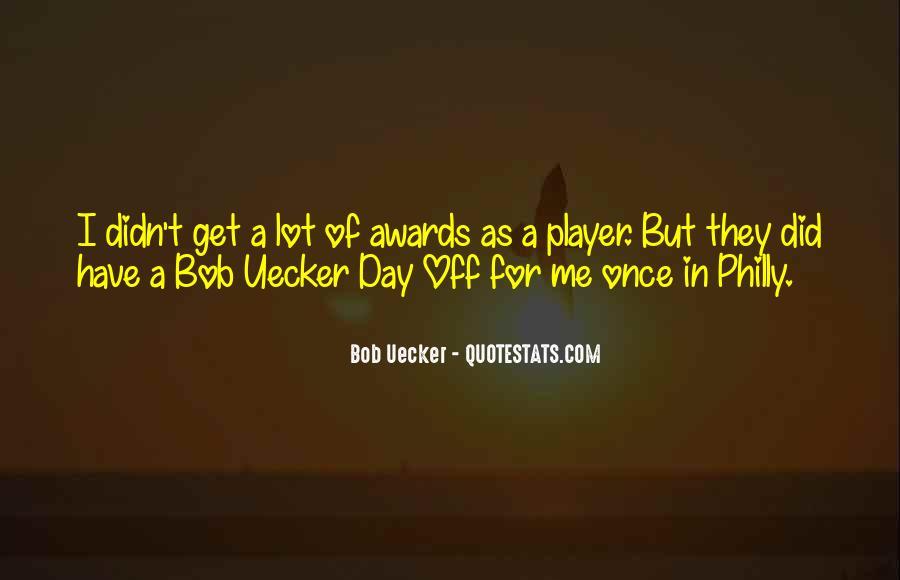 Bob Uecker Quotes #697924