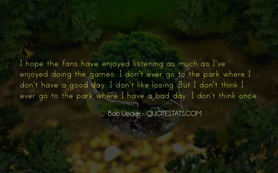 Bob Uecker Quotes #926704