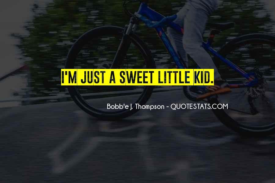 Bobb'e J. Thompson Quotes #54027