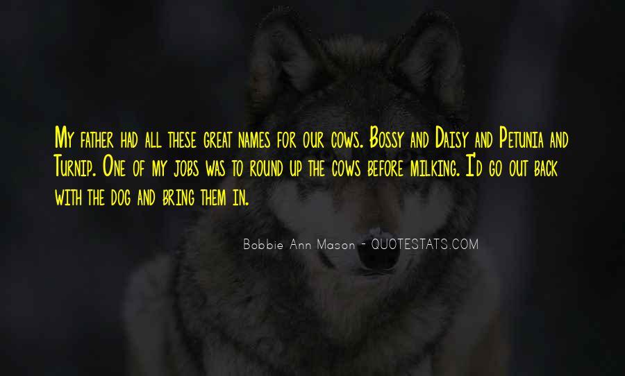 Bobbie Ann Mason Quotes #1309687