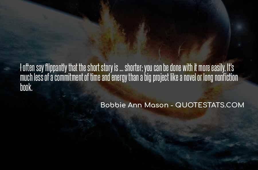 Bobbie Ann Mason Quotes #1318436
