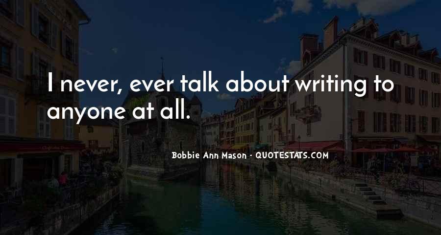 Bobbie Ann Mason Quotes #401016