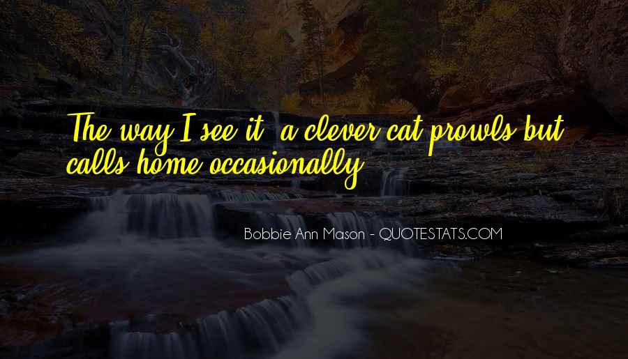 Bobbie Ann Mason Quotes #618475