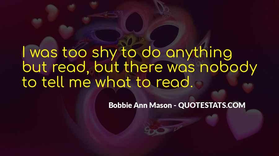 Bobbie Ann Mason Quotes #639245