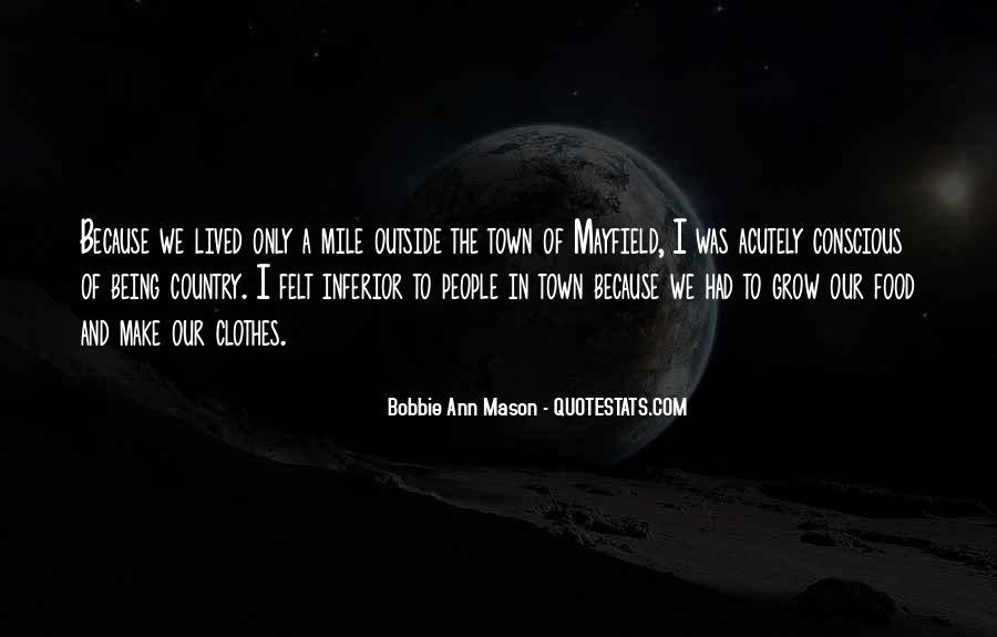 Bobbie Ann Mason Quotes #949394