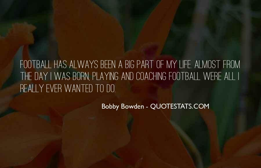Bobby Bowden Quotes #1085814