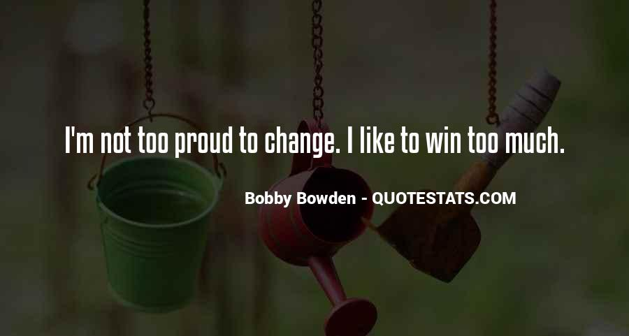 Bobby Bowden Quotes #1171758