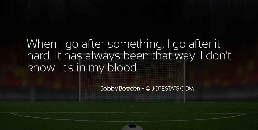 Bobby Bowden Quotes #1415044