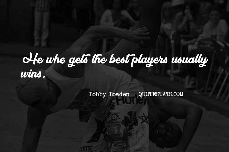 Bobby Bowden Quotes #162844