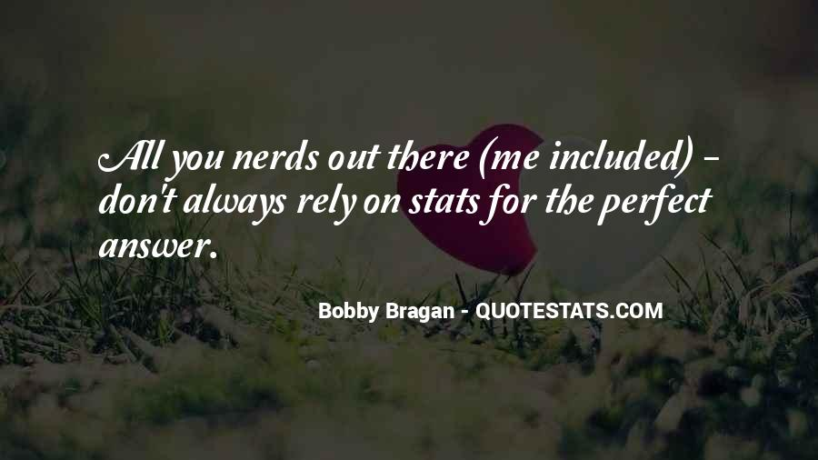 Bobby Bragan Quotes #681885