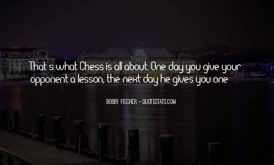Bobby Fischer Quotes #1012591