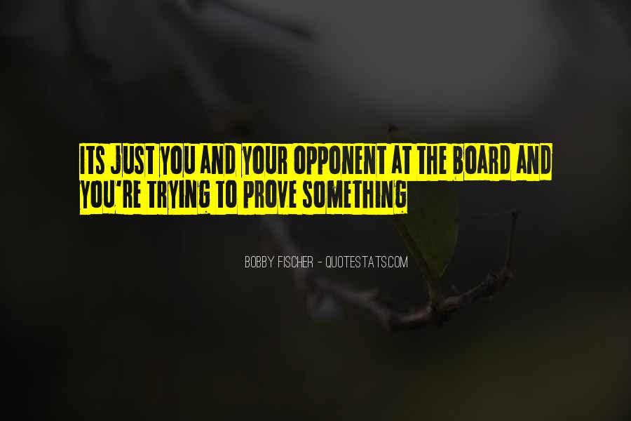 Bobby Fischer Quotes #1035526