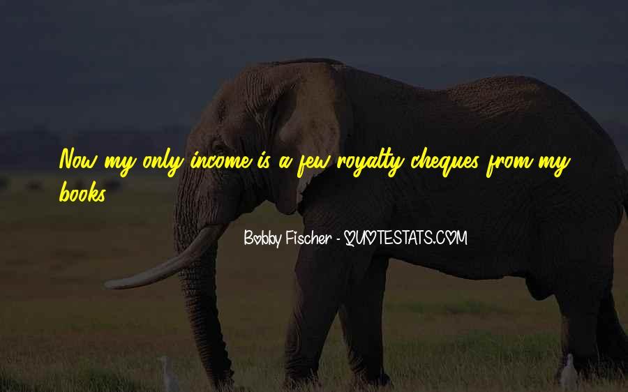 Bobby Fischer Quotes #1068464