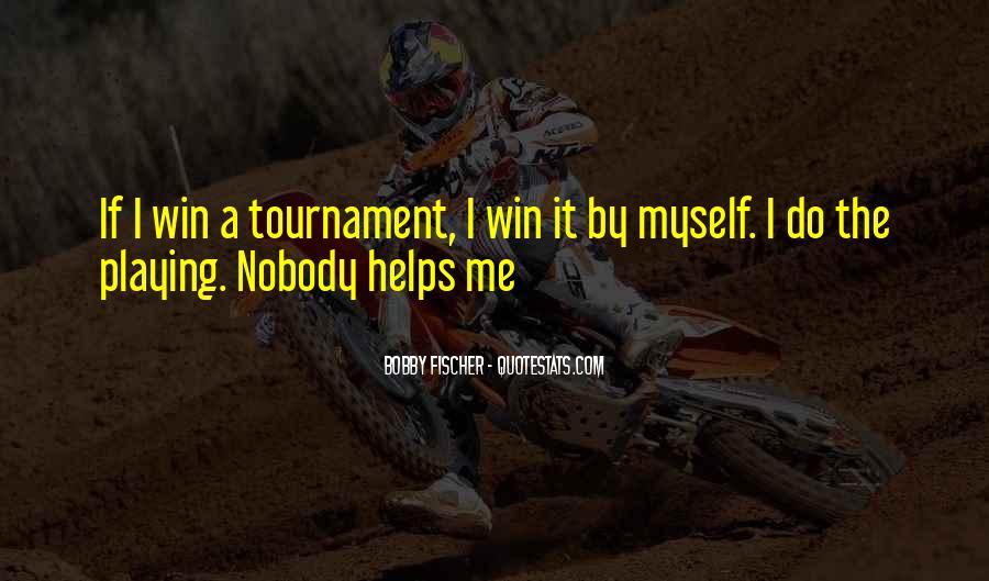 Bobby Fischer Quotes #1115890
