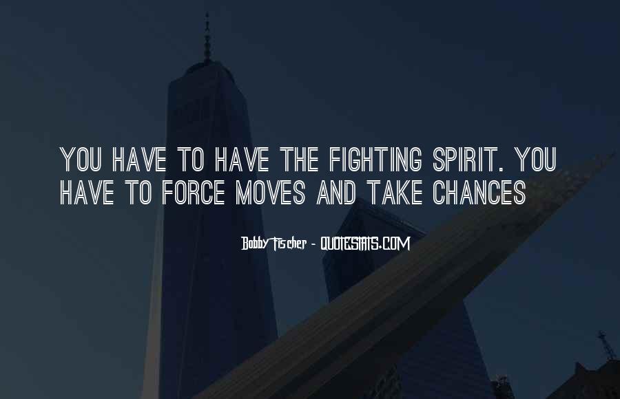 Bobby Fischer Quotes #1215181