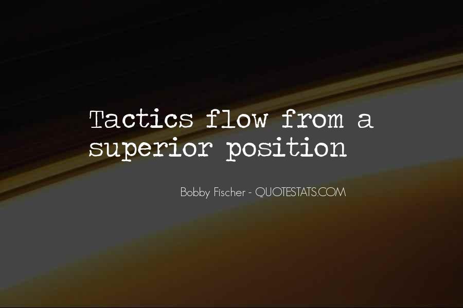 Bobby Fischer Quotes #1239399