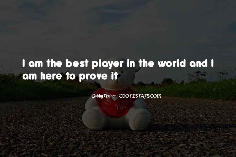 Bobby Fischer Quotes #1266927