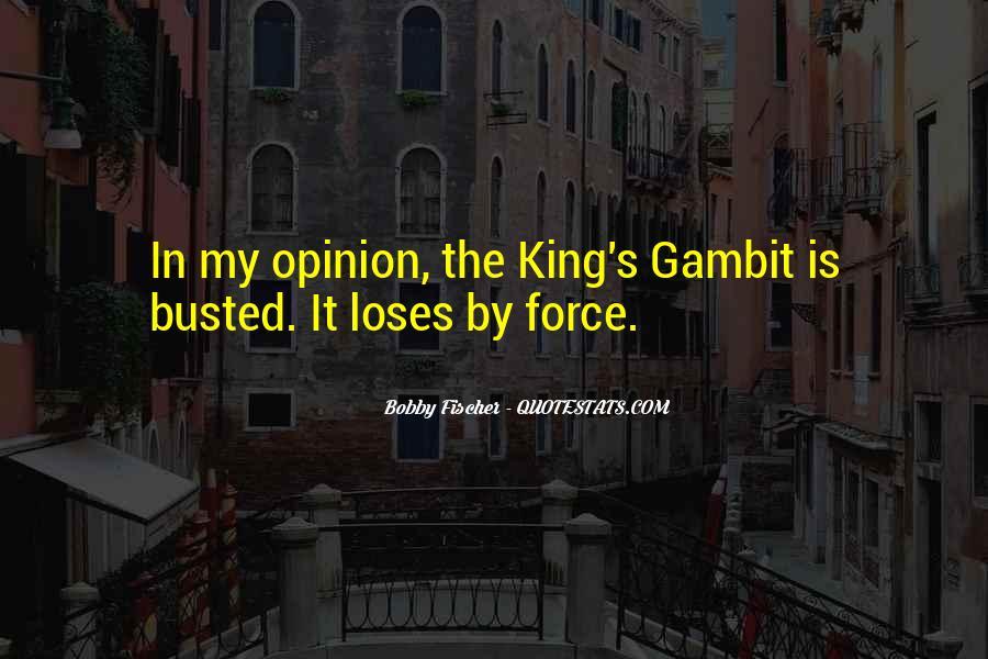 Bobby Fischer Quotes #1312070