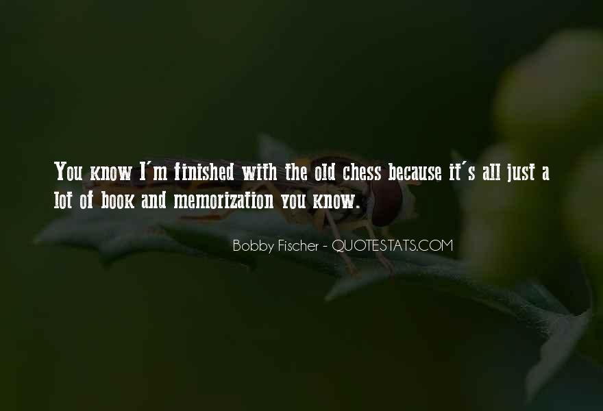 Bobby Fischer Quotes #131765