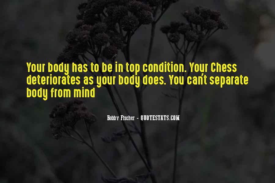 Bobby Fischer Quotes #1425220