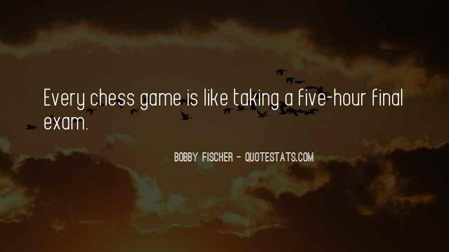 Bobby Fischer Quotes #1539823