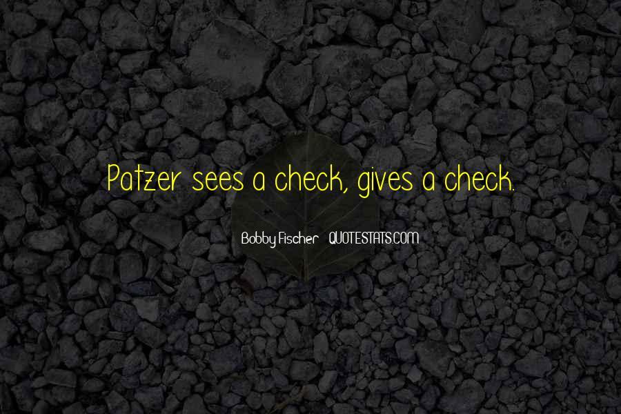 Bobby Fischer Quotes #1625728