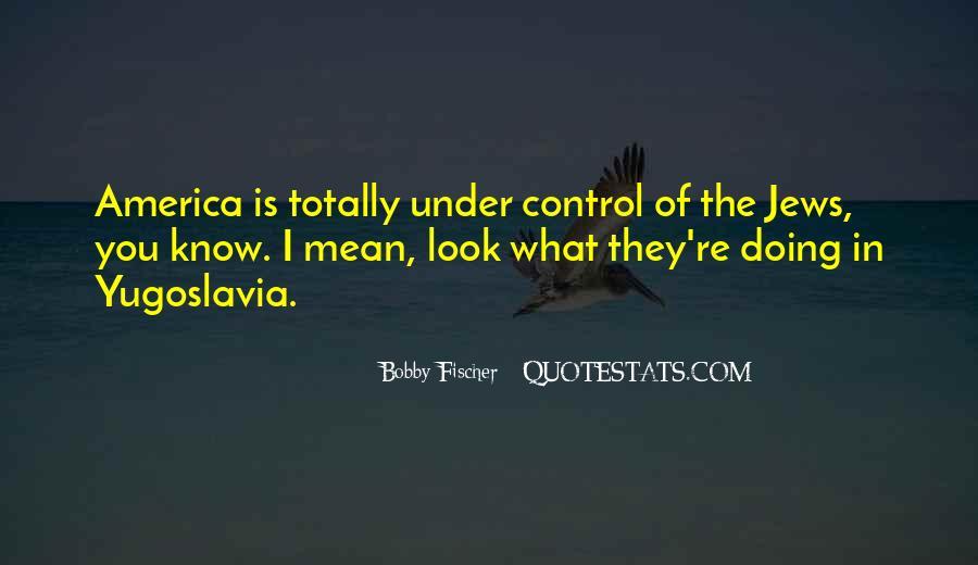Bobby Fischer Quotes #1732292