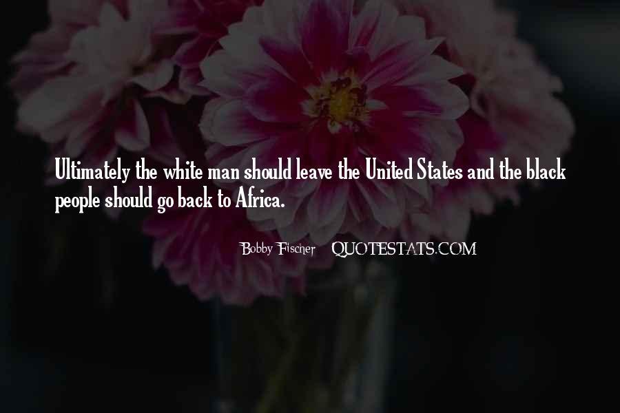Bobby Fischer Quotes #1791721