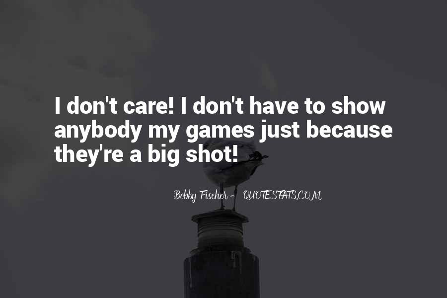 Bobby Fischer Quotes #1838135
