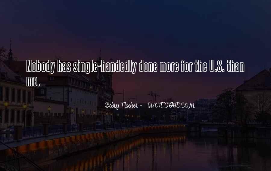 Bobby Fischer Quotes #211709