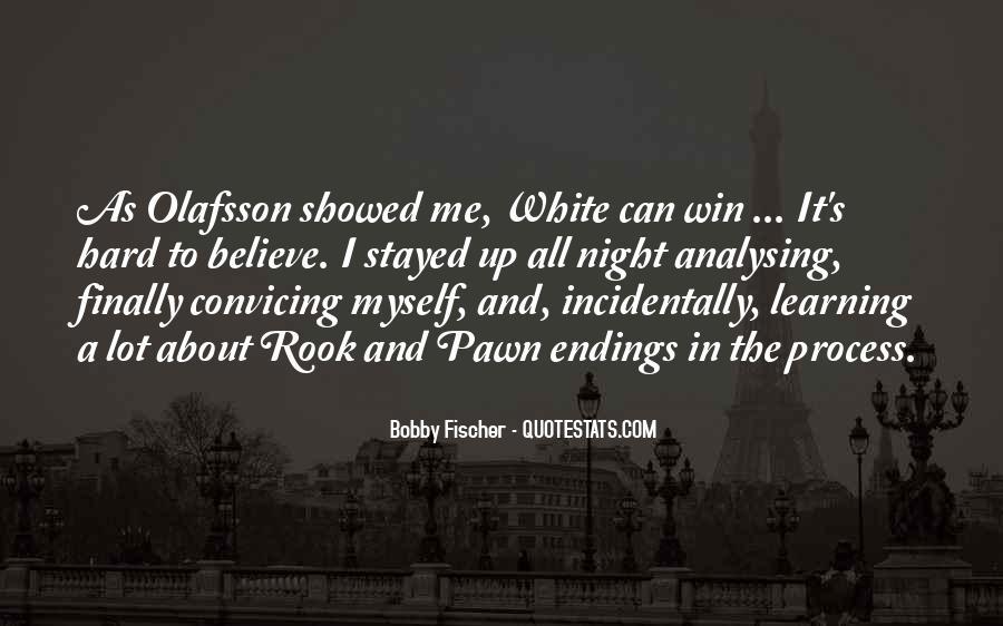 Bobby Fischer Quotes #224059