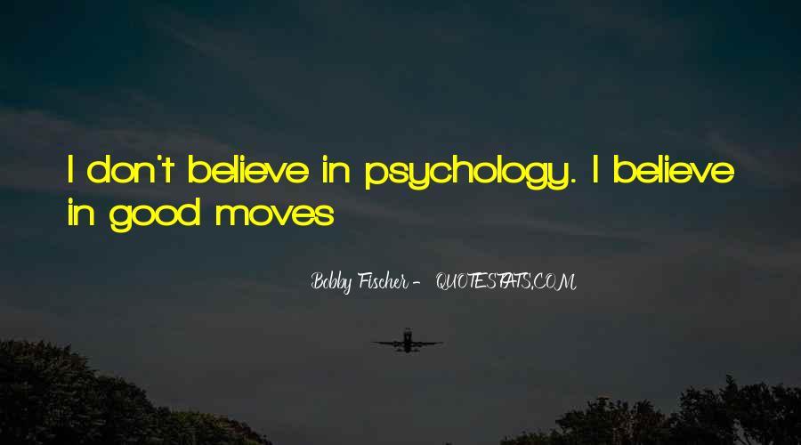 Bobby Fischer Quotes #3880