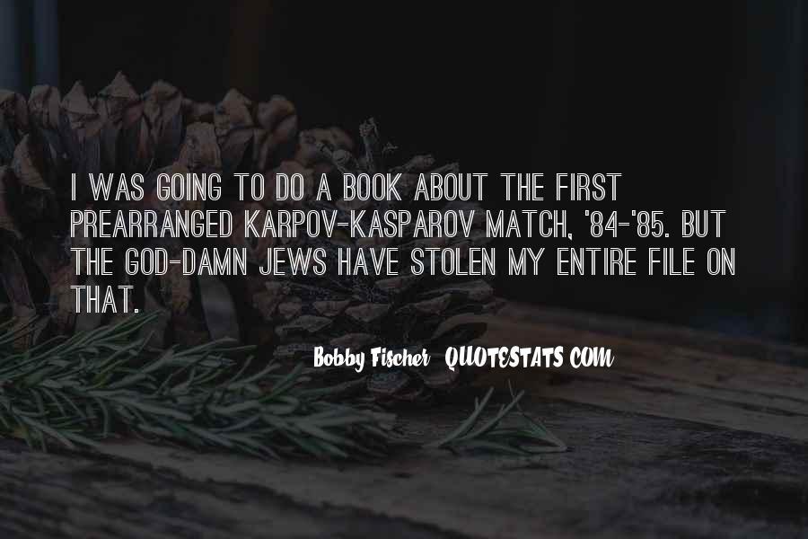 Bobby Fischer Quotes #394193