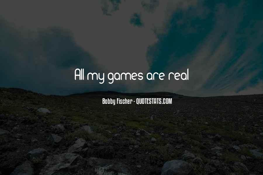Bobby Fischer Quotes #424483