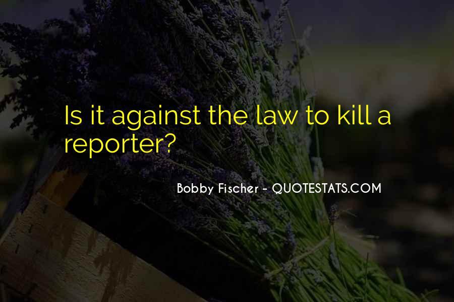 Bobby Fischer Quotes #473040