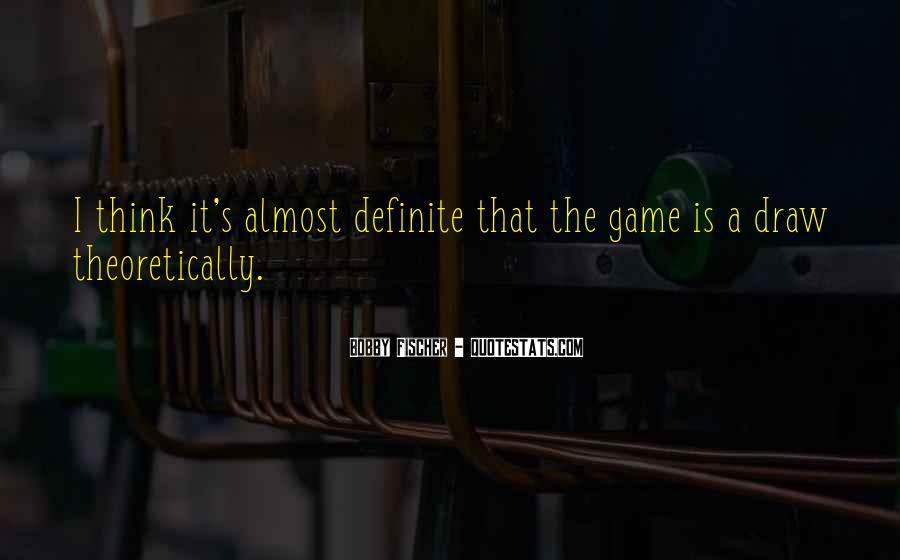 Bobby Fischer Quotes #572806