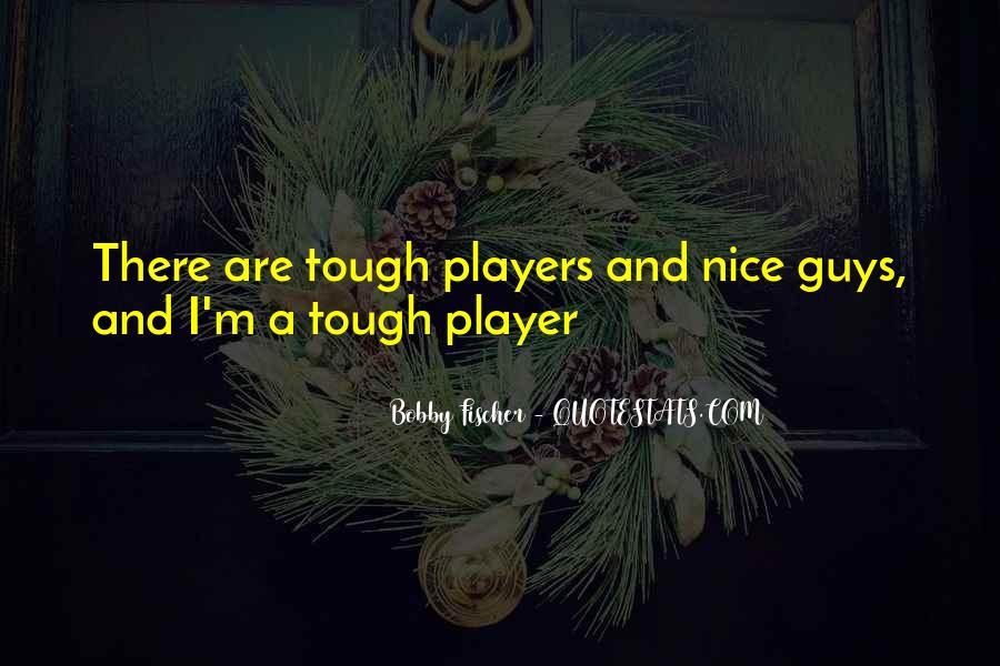 Bobby Fischer Quotes #760854